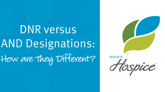 DNR Versus AND Designations: How Are They Different?