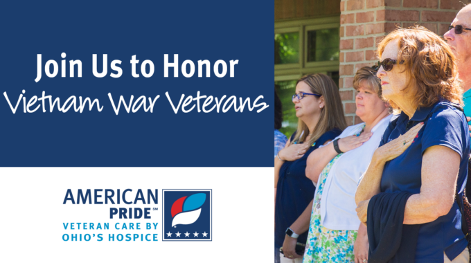 Ohio's Hospice Will Join In Honoring Vietnam Veterans On March 29