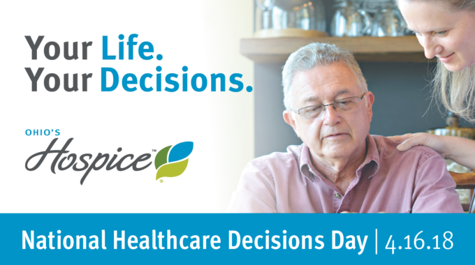 Ohio's Hospice Joins In National Healthcare Decisions Day Awareness