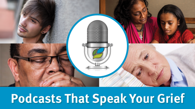 Podcasts That Speak Your Grief
