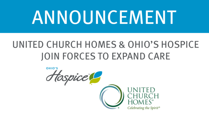 United Church Homes And Ohio's Hospice Join Forces To Expand Care