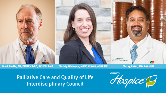 Team Members To Serve On Palliative Care And Quality Of Life Interdisciplinary Council