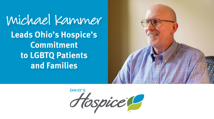 Ohio's Hospice Is Committed To LGBTQ Inclusive Hospice And Palliative Care