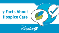 Seven Facts About Hospice Care