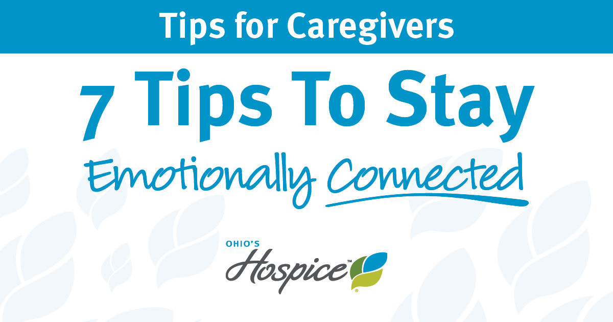 Tips For Caregivers: How To Stay Emotionally Connected During Social Distancing