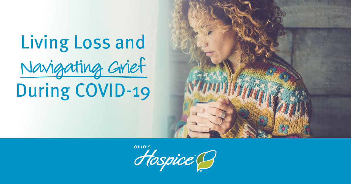 Living Loss And Navigating Grief During COVID-19
