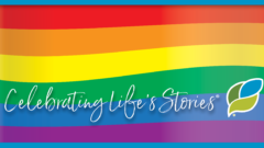 Pride Month - Celebrating Life's Stories
