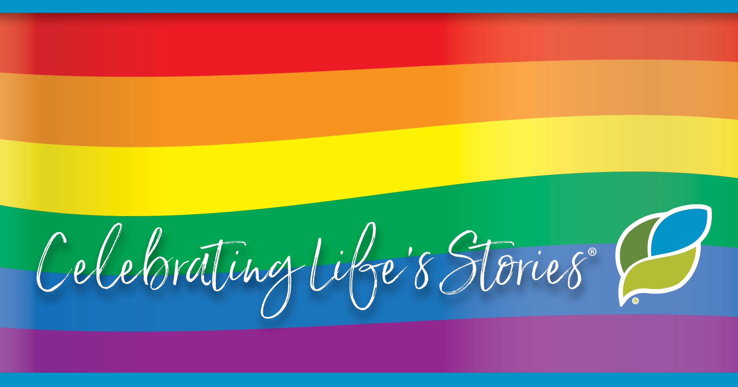 Pride Month - Celebrating Life's Stories