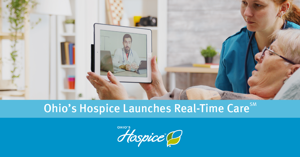 Ohio's Hospice Launches Real-Time Care℠