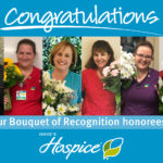 Congratulations to our Bouquet of Recognition Honorees!