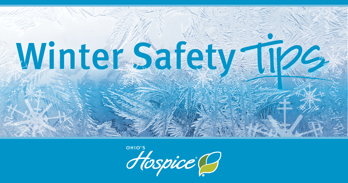 Winter Safety Tips - Ohio's Hospice