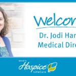 Welcome! Dr. Jodi Hannan Medical Director