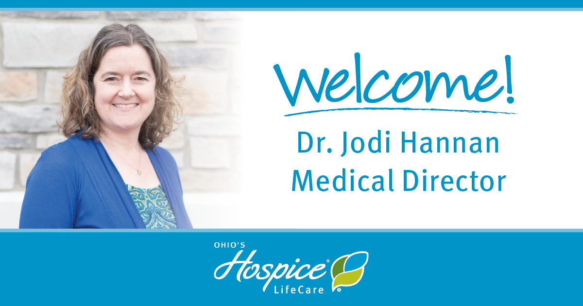 Welcome! Dr. Jodi Hannan Medical Director