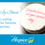 Celebrating Life's Stories: Making Lasting Memories for Patients and Families