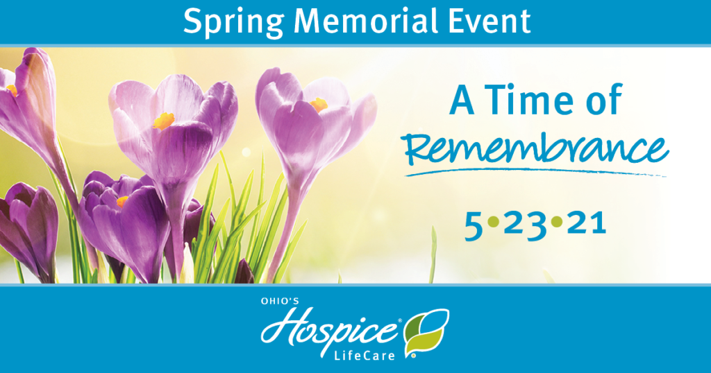 Spring Memorial Event: A Time of Remembrance 5.23/21