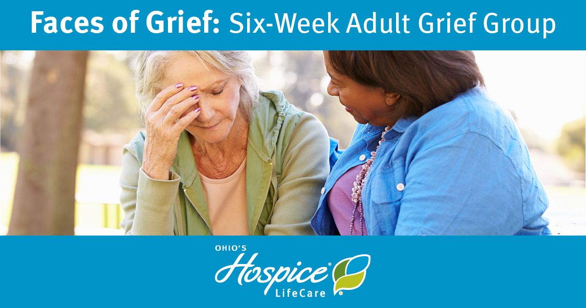 Ohio's Hospice LifeCare Offers Six-Week Adult Grief Group Beginning May 19