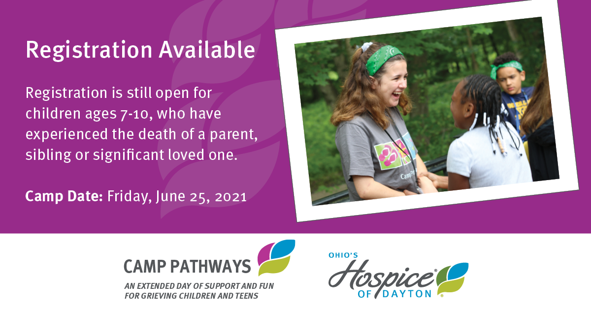 Registration Available For Camp Pathways - Ohio's Hospice Of Dayton
