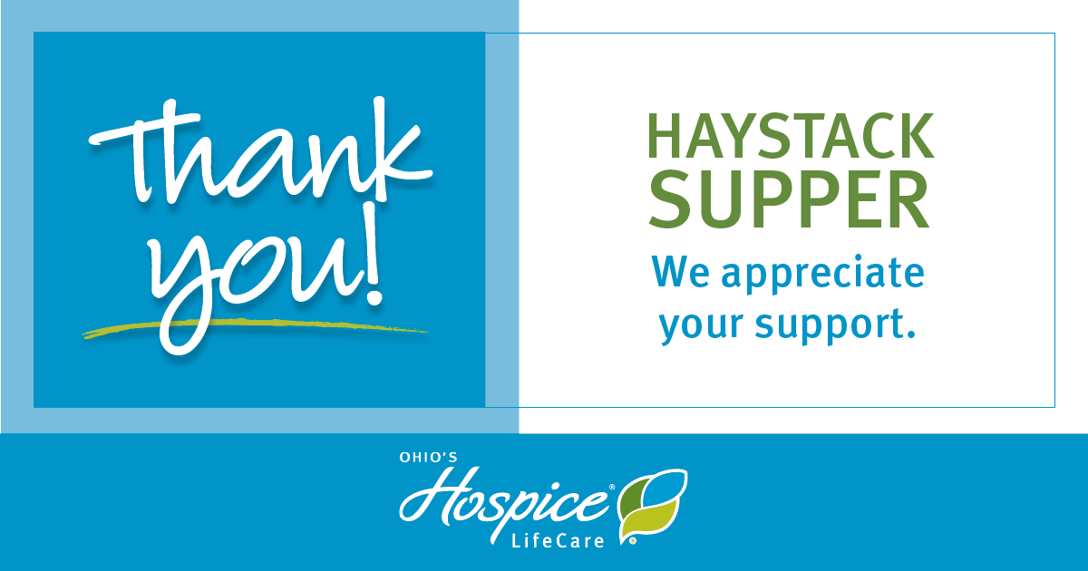 Thank You Haystack Supper! We Appreciate Your Support - Ohio's Hospice LifeCare