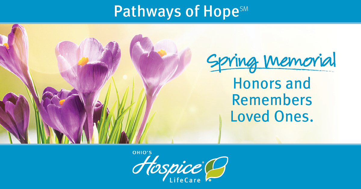 Pathways Of Hope Spring Memorial Honors And Remembers Loved Ones - Ohio's Hospice LifeCare