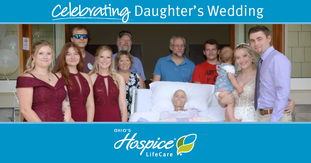 Celebrating Daughter's Wedding - Ohio's Hospice LifeCare