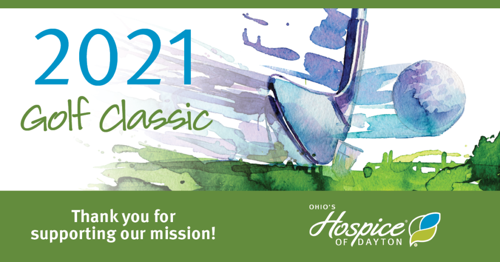 2021 Golf Classic - Thank you for supporting our mission! - Ohio's Hospice of Dayton