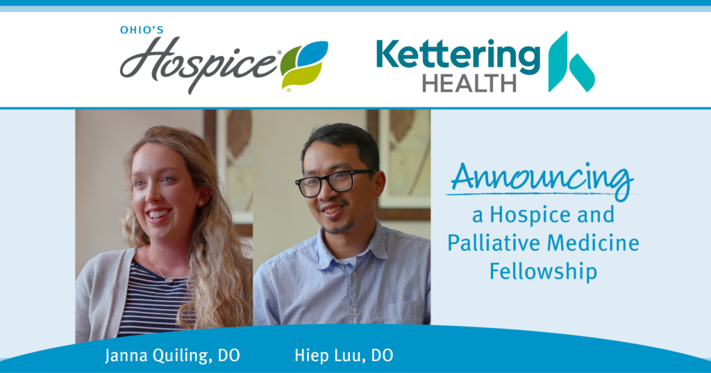 Ohio's Hospice and Kettering Health Announce Hospice and Palliative Medicine Fellowship