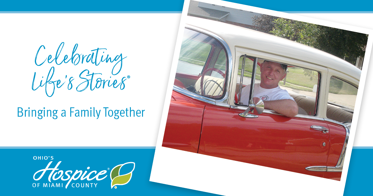 Celebrating Life's Stories - Bringing A Family Together - Ohio's Hospice Of Miami County