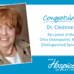 Congratulations Dr. Cleanne Cass - Recipient of the Ohio Osteopathic Association Distinguished Service Award - Ohio's Hospice of Dayton